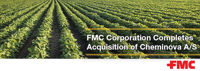 FMC Corporation completes acquisition of Cheminova A/S