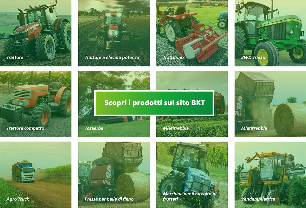 Consulta il catalogo Pneumatici BKT per Macchine Agricole